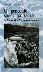 Un génocide sans importance - La France et le Vatican au Rwanda.pdf