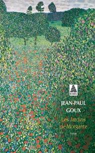 Jean-Paul Goux - Les jardins de Morgante.