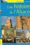 Jean-Paul Grasser - Une histoire de l'Alsace.