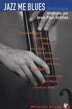 Jean-Paul Gratias - Jazz Me Blues - 14 Nouvelles noires inédites.