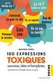 Jean-Paul Guedj - 100 expressions toxiques, sournoises, bêtes et horripilantes qui donnent envie d'étrangler son interlocuteur.