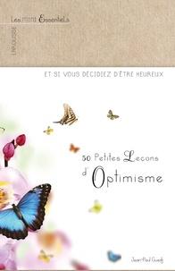 Jean-Paul Guedj - 50 Petites Leçons d'Optimisme.
