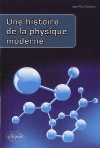 Une histoire de la physique moderne.pdf