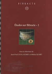 Jean-Paul Guillaumet et Miklos Szabo - Etudes sur Bibracte - Volume 1.