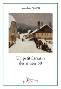 Jean-Paul Guyon - Un petit Sarrazin des années 50.