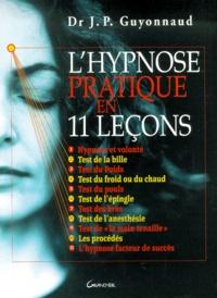 Rhonealpesinfo.fr L'hypnose pratique en 11 leçons Image