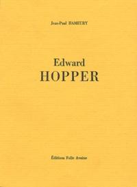Jean-Paul Hameury - Edward Hopper.