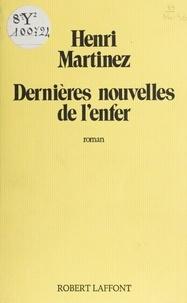 Jean-Paul Henri et  Martinez - Dernières nouvelles de l'enfer.