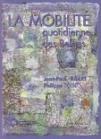 Jean-Paul Hubert - La mobilité quotidienne des Belges.