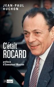 Jean-Paul Huchon - C'était Rocard.