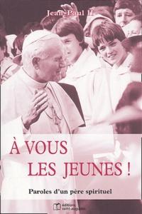 A vous les jeunes! - Paroles dun père spirituel.pdf