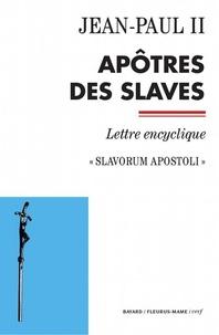 Jean-Paul II - Documents d'Église  : Apôtres des Slaves - Slavorum Apostoli.