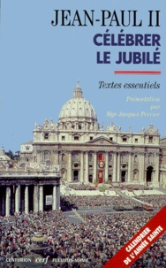 Galabria.be CELEBRER LE JUBILE. Textes essentiels Image