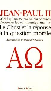 Jean-Paul II - Celui qui n'aime pas n'a pas de raison d'observer les commandements - Le Christ et la réponse à la question morale.