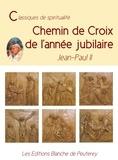 Jean-Paul II - Chemin de Croix de l'année Jubilaire.
