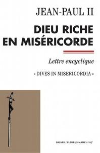 Jean-Paul II - Documents d'Église  : Dieu riche en miséricorde - Dives in misericordia.