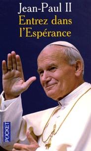 Jean-Paul II - Entrez dans l'espérance.