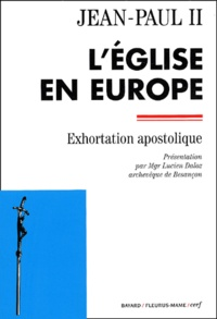 Jean-Paul II - L'Eglise en Europe - Exhortation apostolique.