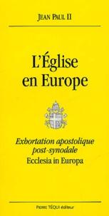 LEglise en Europe - Exhortation apostolique post-synodale, Ecclesia in Europa.pdf