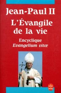 LEVANGILE DE LA VIE. Lettre encyclique Evangelium vitae.pdf