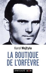 Jean-Paul II - La boutique de l'Orfèvre.