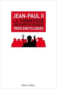 La thématique anthropologique- Trois encycliques doctrinales : Veritatis splendor (1993) ; Evangelim vitae (1995) ; Fides et ratio (1998) -  Jean-Paul II pdf epub
