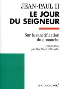 Galabria.be LE JOUR DU SEIGNEUR. Lettre apostolique
