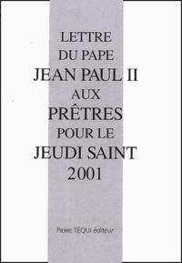 Lettre du Pape Jean Paul II aux prêtres pour le jeudi saint 2001.pdf
