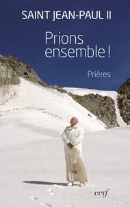 Prions ensemble ! -  Jean-Paul II |