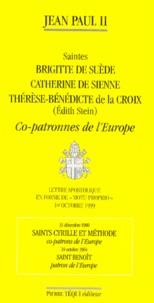 Histoiresdenlire.be SAINTES BRIGITTE DE SUEDE, CATHERINE DE SIENNE, THERESE-BENEDICTE DE LA CROIX (EDITH STEIN), COPATRONNES DE l'EUROPE. Lettre apostolique en forme de