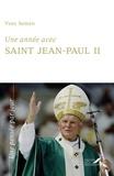 Jean-Paul II - Une année avec Saint Jean-Paul II - Un jour, une pensée.