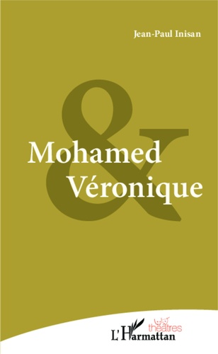 Mohamed et Véronique