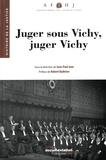 Jean-Paul Jean - Juger sous Vichy, juger Vichy.