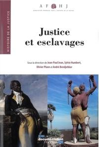 Jean-Paul Jean et Sylvie Humbert - Justice et esclavages.