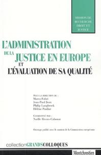 Jean-Paul Jean et Marco Fabri - L'administration de la justice en Europe et l'évaluation de sa qualité.