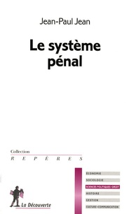 Jean-Paul Jean - Le système pénal.