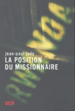 Jean-Paul Jody - La position du missionnaire.