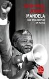 Jean-Paul Jouary - Mandela - Une philosophie en actes.