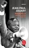 Jean-Paul Jouary - Mandela - Une philosphie en actes.