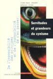 Jean-Paul Jouary et Arnaud Spire - SERVITUDES ET GRANDEURS DU CYNISME. - De l'impossibilité des principes et de l'impossibilité de s'en passer.