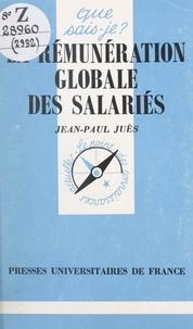Jean-Paul Juès - La rémunération globale des salariés.