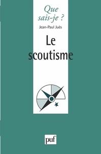 Jean-Paul Juès - Le scoutisme.