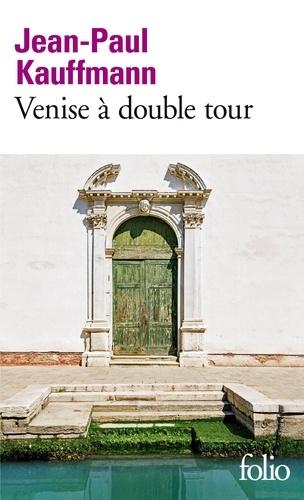 Venise à double tour