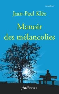 Jean-Paul Klée - Manoir des mélancolies.