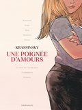 Jean-Paul Krassinsky - Les Coeurs boudinés Intégrale : Une poignée d'amours.