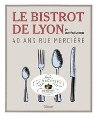 Le bistrot de Lyon - 40 ans rue Mercière.pdf