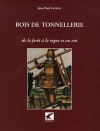 Bois de tonnellerie - De la forêt à la vigne et au vin.pdf