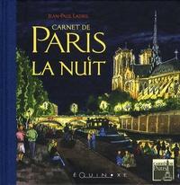 Jean-Paul Ladril - Carnet de Paris la nuit.