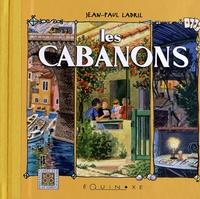 Jean-Paul Ladril - Les cabanons.