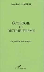 Ecologie et distributisme - La planète des usagers.pdf